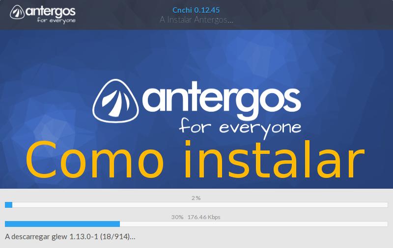 Como instalar o Antergos Gnu/Linux (versão 14.11.2015)