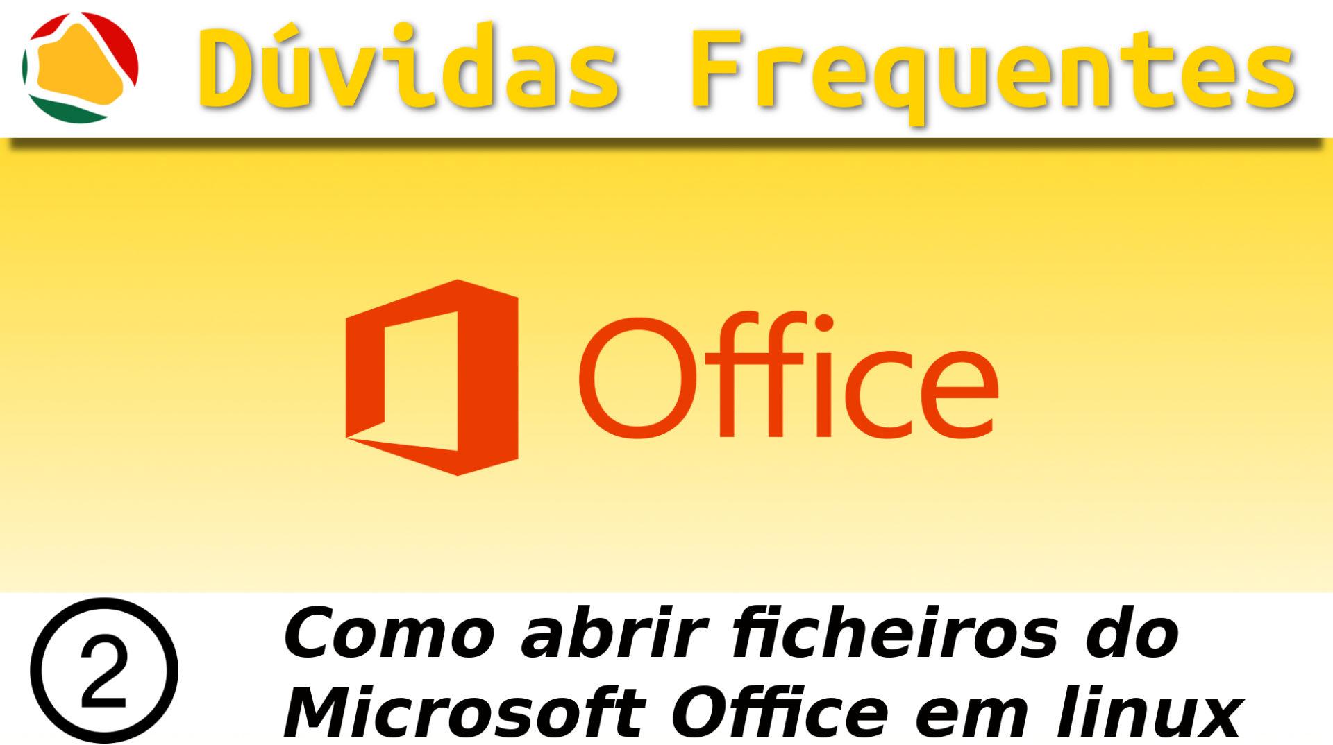 2.Como abrir ficheiros do Microsoft Office em Linux