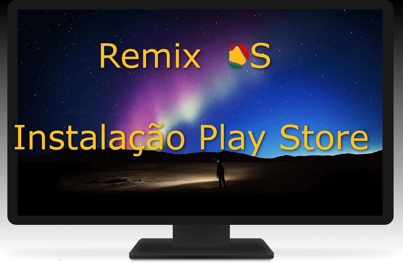 Remix OS – Como instalar o Google Play store