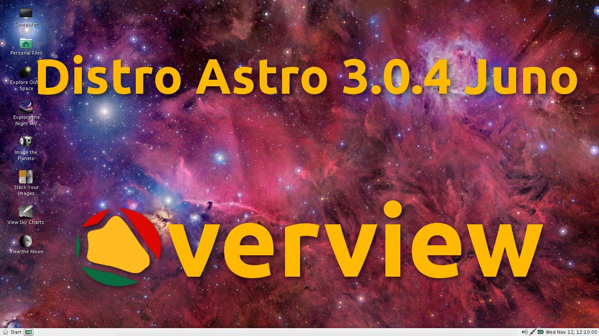 Distro Astro 3.0.2 Juno – Uma distribuição para Astrónomos e não só
