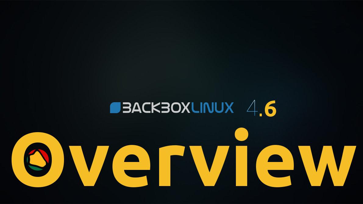 Backbox 4.6 – Distribuição para Testes de penetração e análise forense