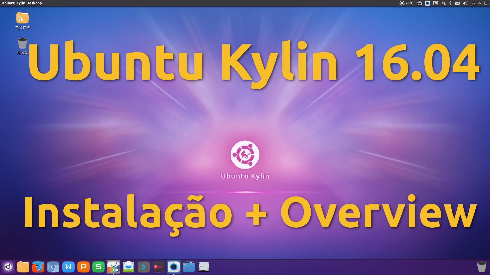 Ubuntu Kylin 16.04 – Instalação e Overview