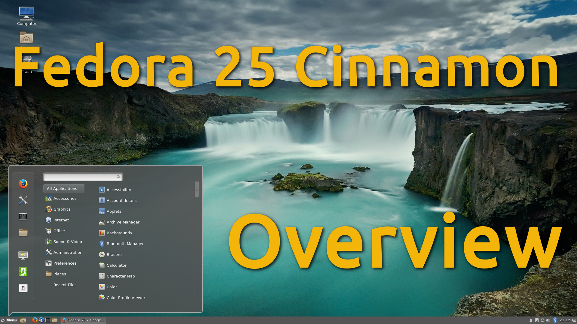 Fedora 25 – Boot pen + Overview