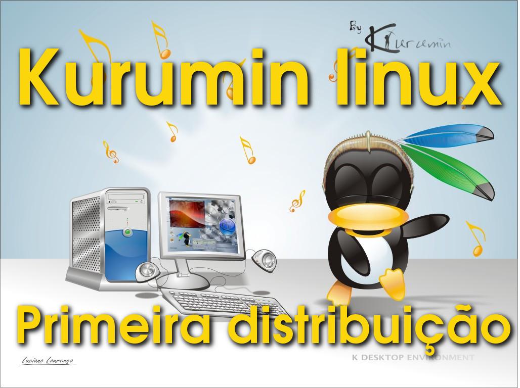 Kurumin Linux – A primeira distribuição