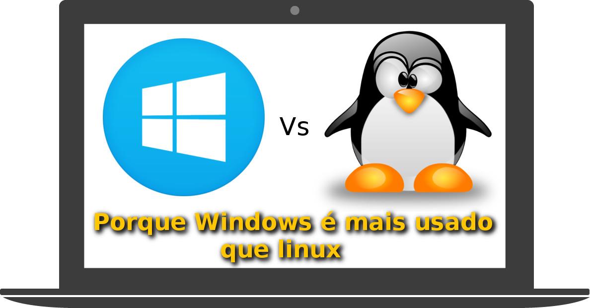 #3 – Linuxtech Responde – Porque Windows é mais usado que Linux