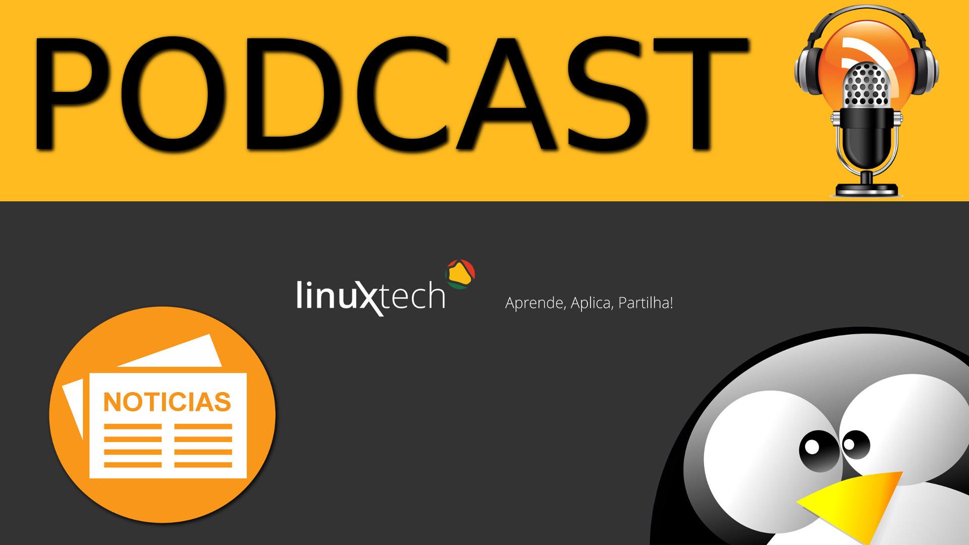 #28 – Linuxtech PODCAST – Fedora 26, Valve, SteamOS, IoT E Muito Mais